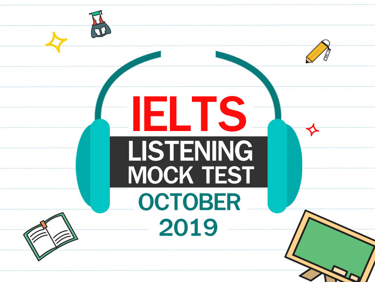 IELTS Listening Mock Test - October 2019